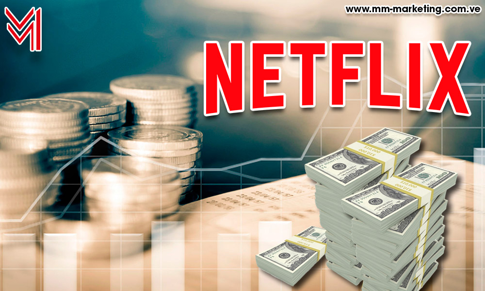 Netflix - marketing - dólares - mm-marketing