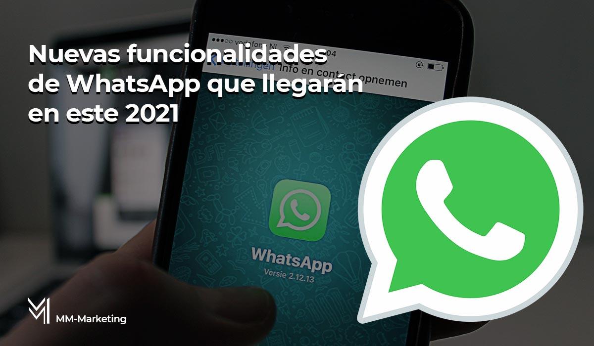 Nuevas funcionalidades de WhatsApp - mm-marketing